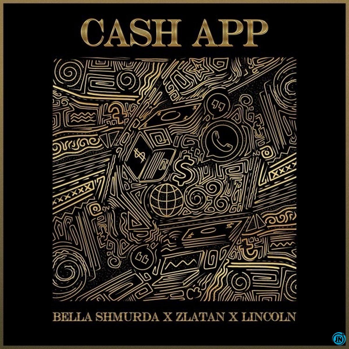 Bella Shmurda – Cash App ft. Zlatan & Lincon