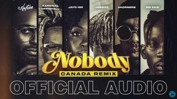 DJ Neptune - Nobody (Canada Remix) ft. 4Korners, Jayd Ink, Joeboy, Kardinal Offishall & Mr Eazi