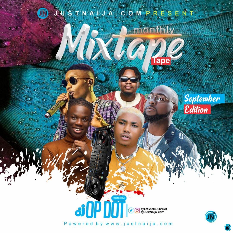 DJ OP Dot - JustNaija Monthly Mix (September Edition)