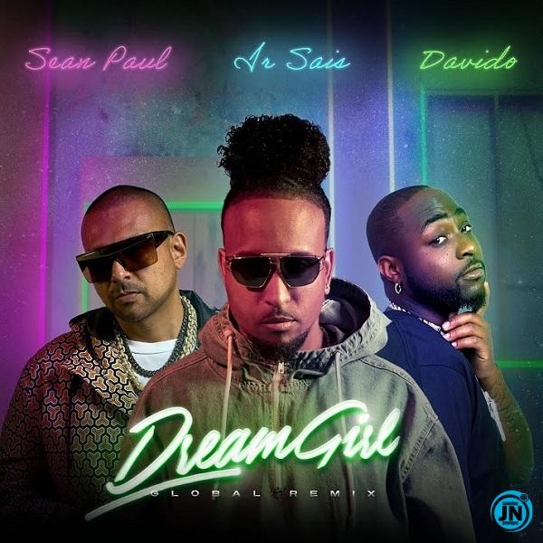 Ir Sais – Dream Girl (Global Remix) ft. Davido, Sean Paul