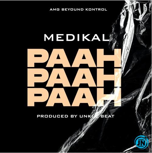 Medikal – Paah Paah Paah