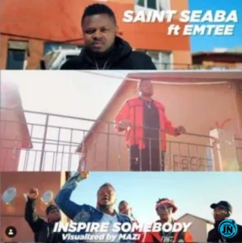Saint Seaba – Inspire Somebody ft. Emtee