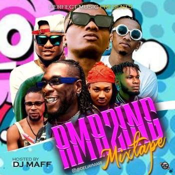 Dj Maff - Amazing Mixtape