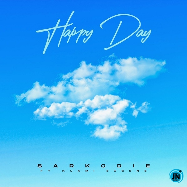 Sarkodie – Happy Day ft. Kuami Eugene
