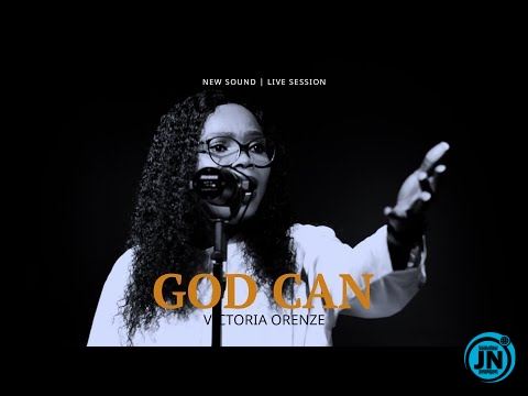 Victoria Orenze  –  God Can
