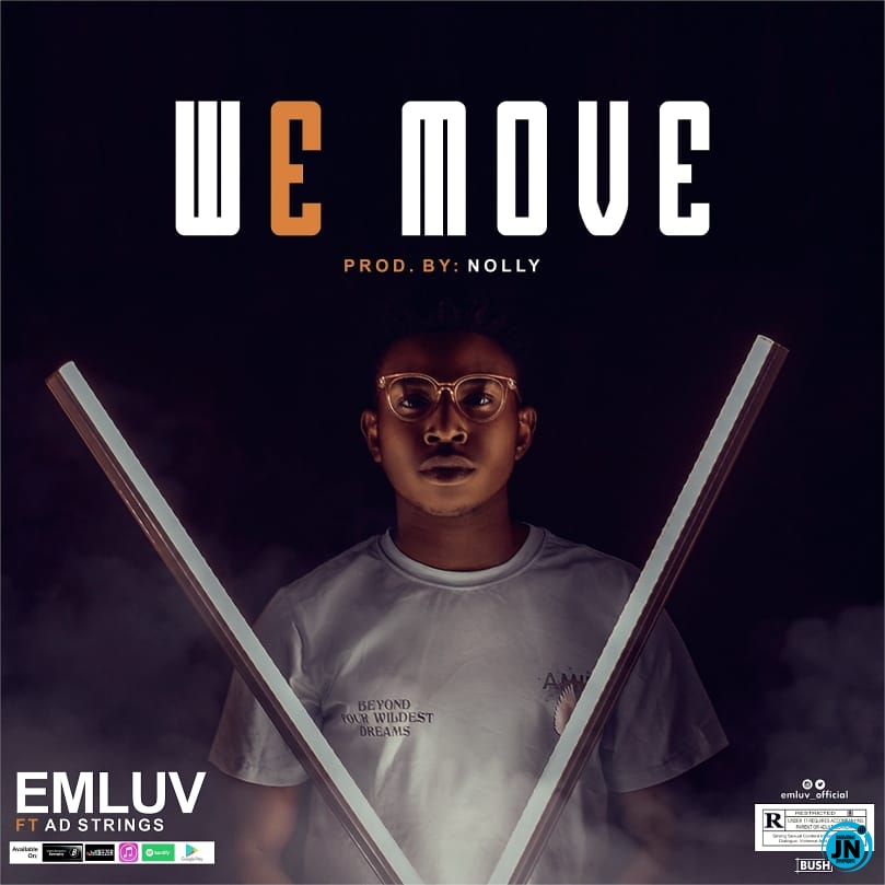 Emluv - We Move ft. Ad Strings