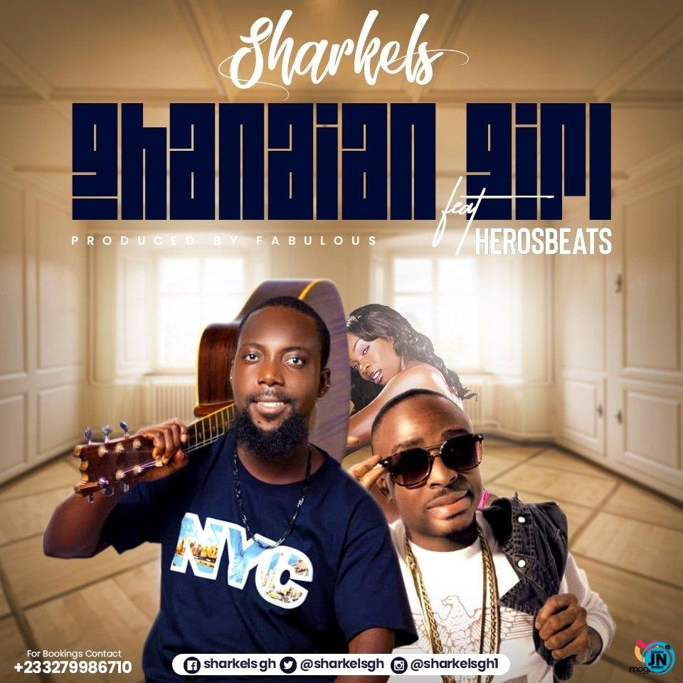 Sharkels - Ghanaian Girl ft. Herosbeats