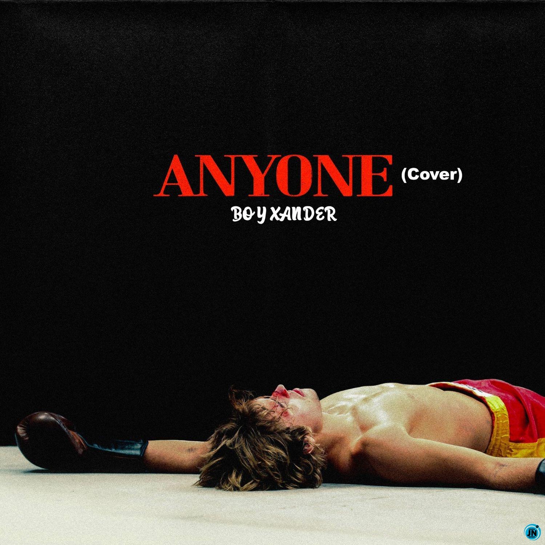Boy Xander - Anyone (cover)