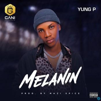 Yung P - Melanin