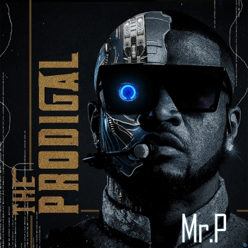 [Album] Mr P - The Prodigal Album