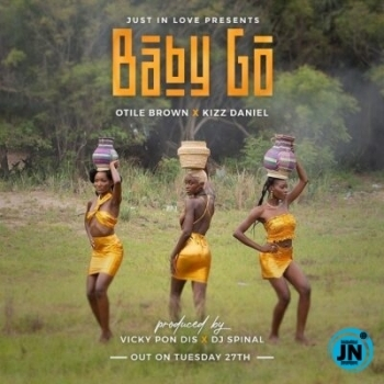 Otile Brown – Baby Go ft. Kizz Daniel
