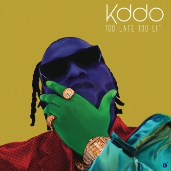 [Album] KDDO - Too Late Too Lit EP