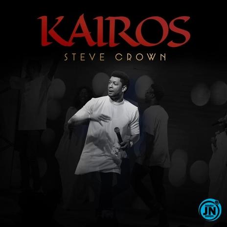 Steve Crown – You Reign