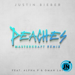 Justin Bieber – Peaches (Masterkraft Remix) ft. Omah lay & Alpha P