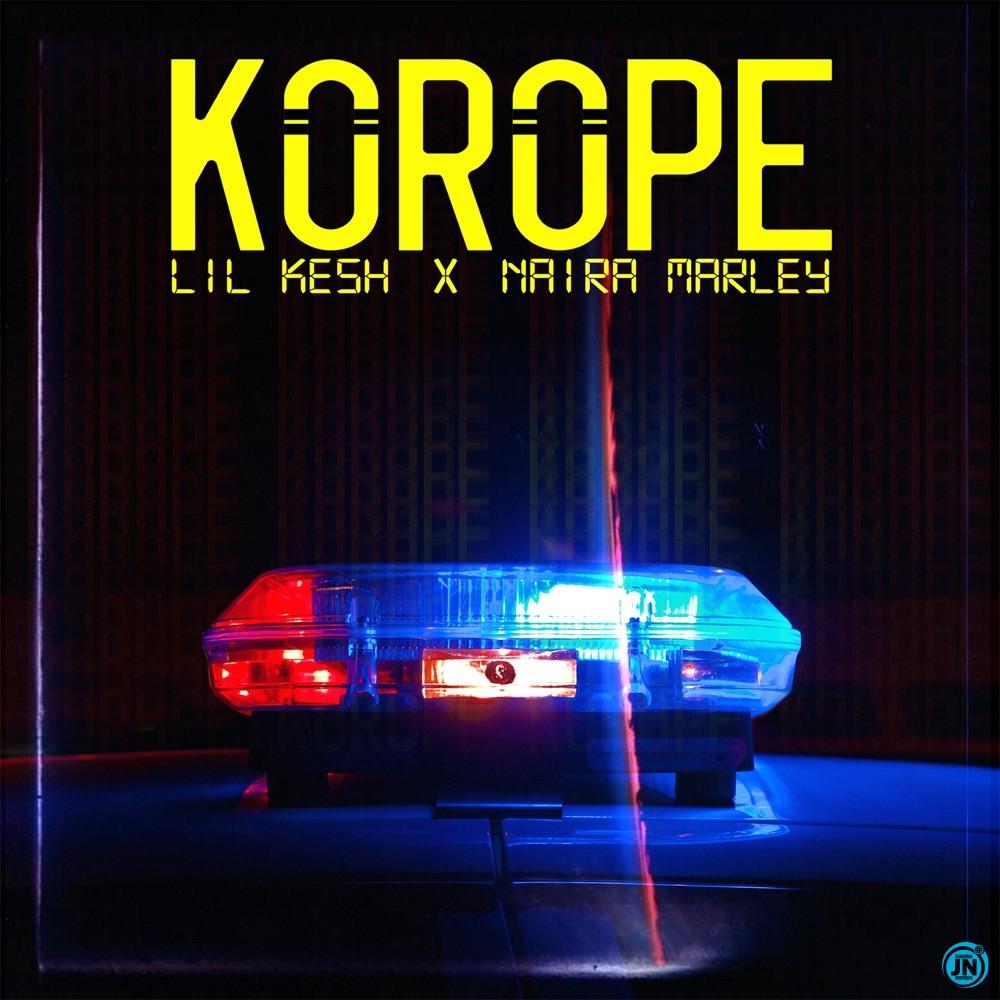 Lil Kesh - Korope ft. Naira Marley