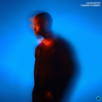 [Album] Lojay - LV N ATTN EP