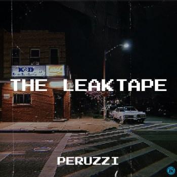 [Album] Peruzzi - The Leaktape EP