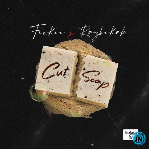 Raybekah – Cut Soap ft. Fiokee