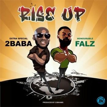 2Baba – Rise Up ft. Falz