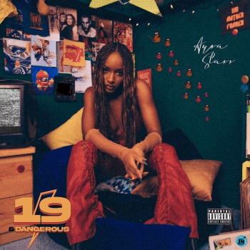 [Album] Ayra Starr - 19 & Dangerous Album
