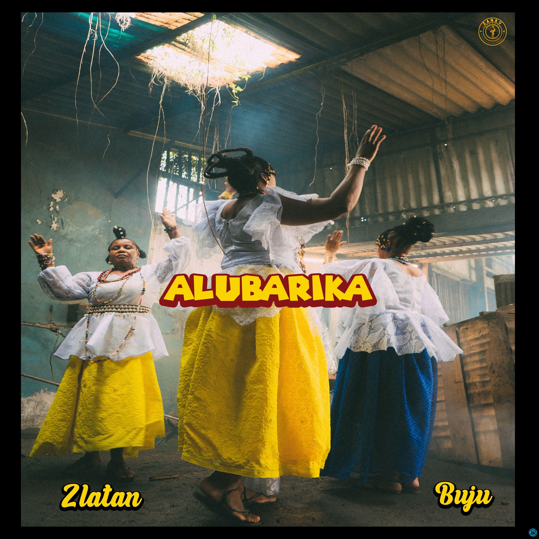 Zlatan - Alubarika ft. Buju