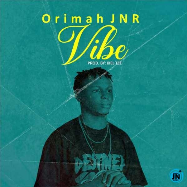 Orimah Jnr – Vibe