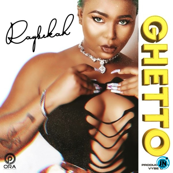 Raybekah – Ghetto (No Love in the City)