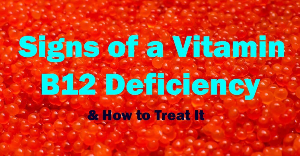 What You Need to Know About Vitamin B12 Deficiency
