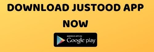 DOWNLOAD JUSTOOD APP NOW
