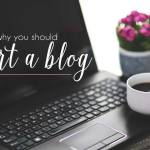 Why You Should Start a Blog | Just Peachy Blog