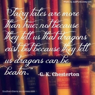 Quote:  Fairy Tales Are True