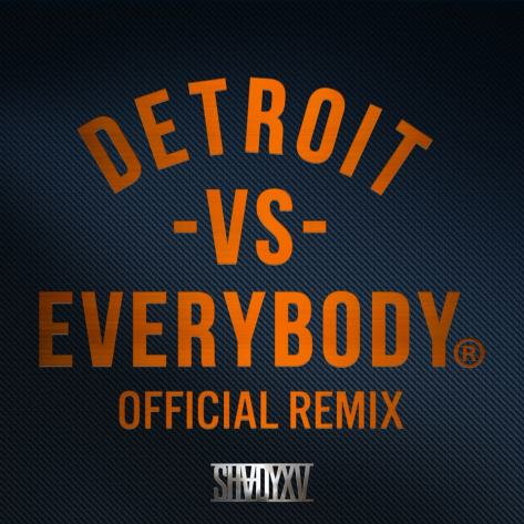 """Official Remix of """"Detroit Vs. Everybody"""""""