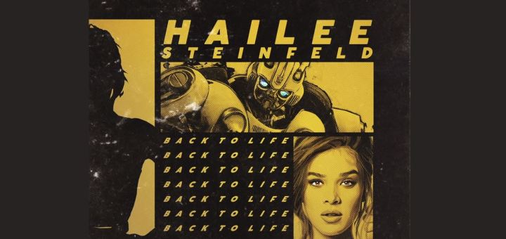 hailee steinfeld back to life bumblebee soundtrack
