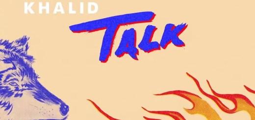 khalid talk single lyrics review meaning