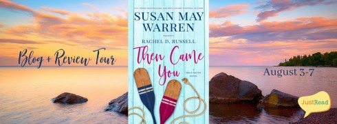 Then Came You JustRead Blog + Review Tour