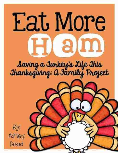 http://www.teacherspayteachers.com/Product/Eat-More-HAM-How-to-Save-a-Turkeys-Life-This-Thanksgiving-400431