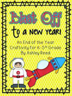 http://www.teacherspayteachers.com/Product/Blast-Off-to-a-New-Year-An-End-of-the-Year-Craftivity-and-Reflection-684687