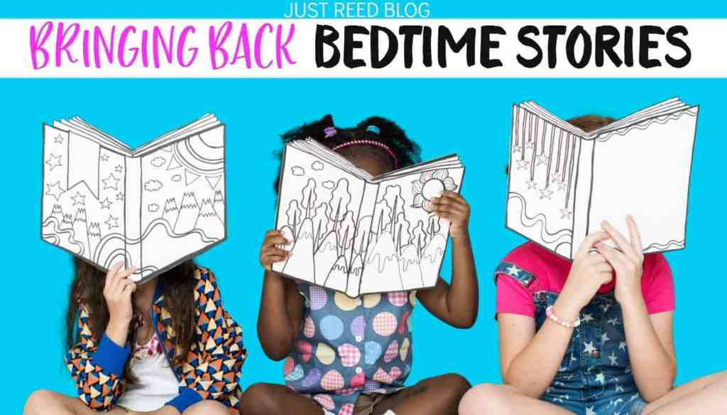 Why you would set up a bedtime routine that includes reading bedtime stories to your children.