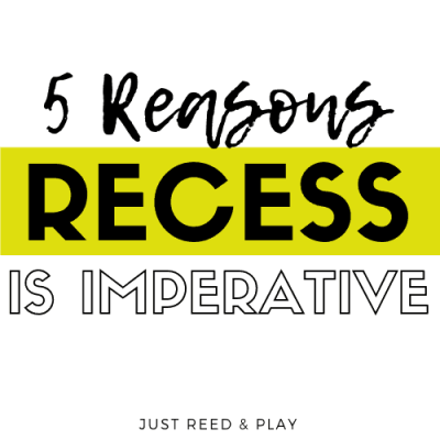 5 Compelling Reasons Why Recess Need Recess Everyday