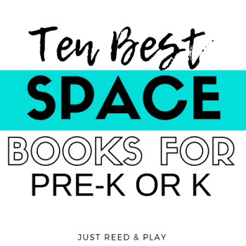 Ten Best Books about SPACE for Preschool or Kindergarten