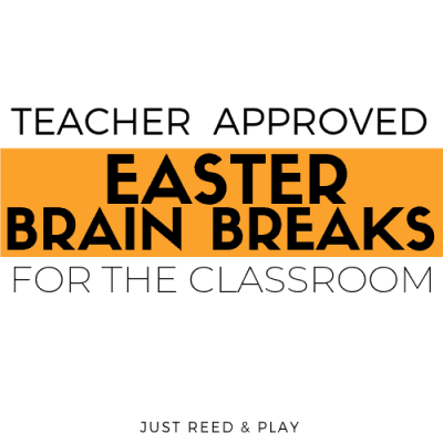 Teacher Approved Easter Brain Breaks for the Classroom