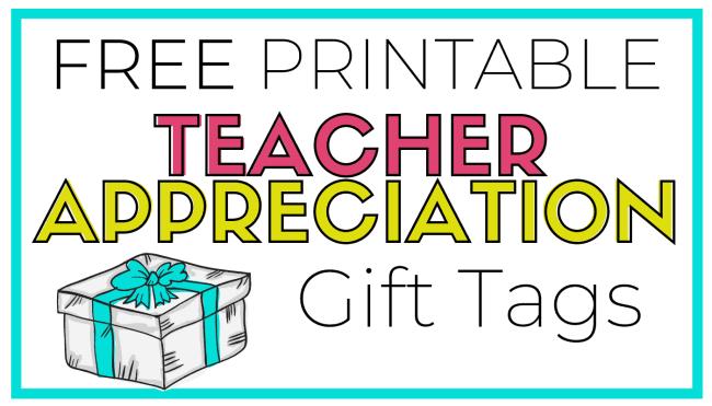 free teacher appreciation gift tags 1