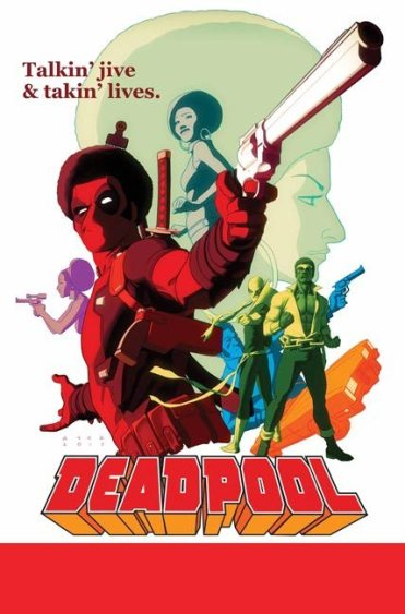 THE GROOVY DEADPOOL #1 Reprinting DEADPOOL (2012) #13