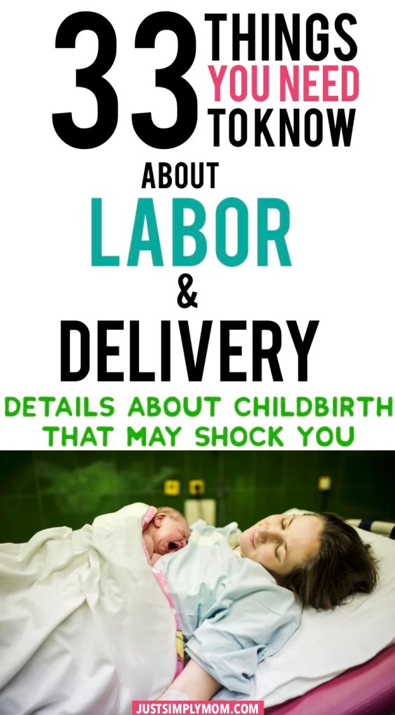 Labor and delivery can be an intense experience and it's best to be prepared before you start. Here are some things you should be aware of about childbirth.