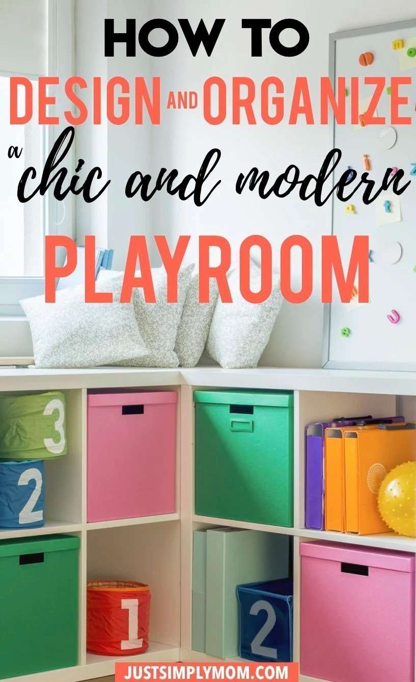 How to Design and Organize a Chic Playroom That Your Kids and You Will Love