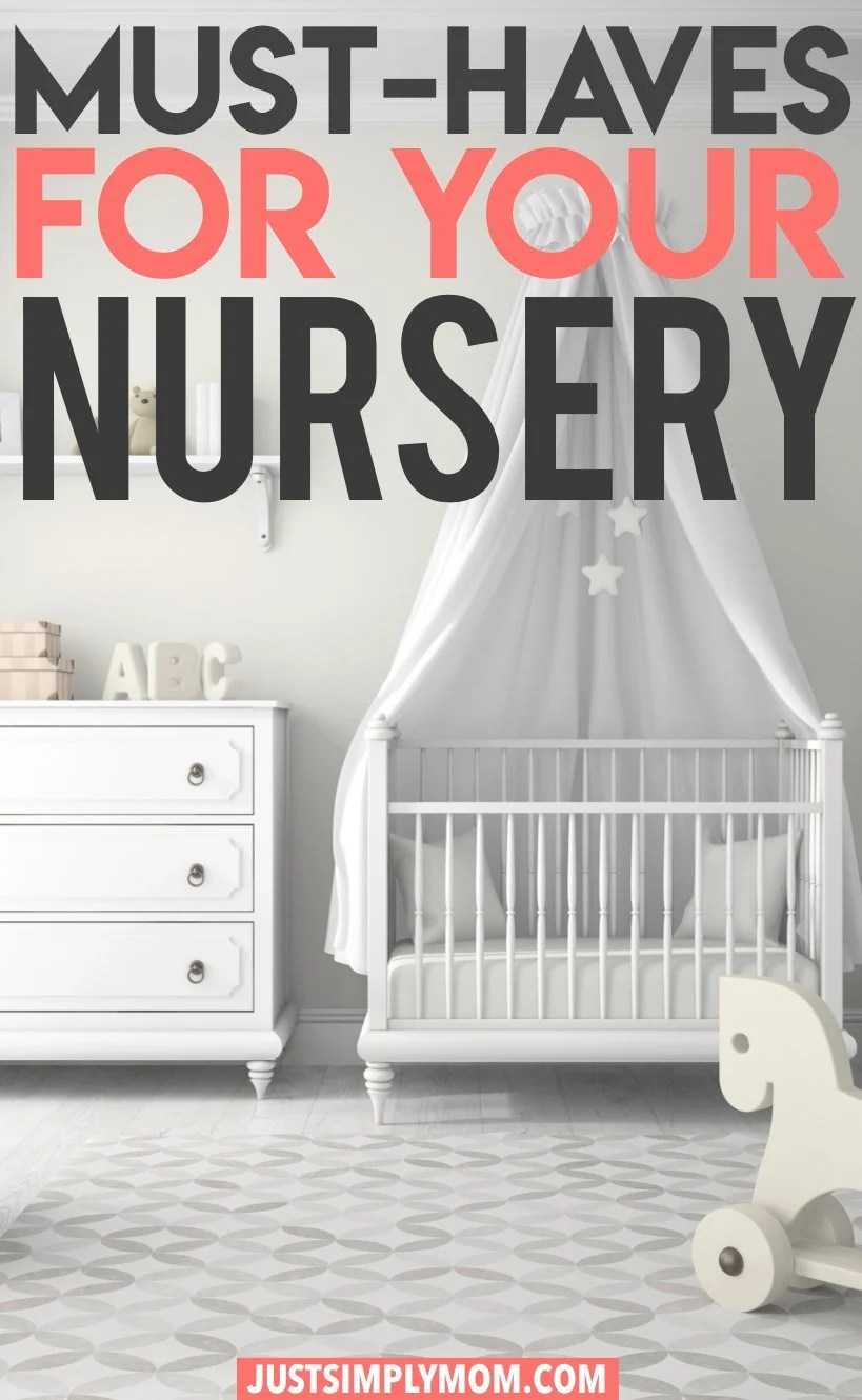 Must-Haves For Your New Baby's Nursery