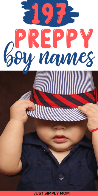 Find plenty of ideas for preppy boy names here that are strong and unique, showing confidence and sophistication for your baby boy.