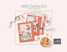 Stampin' Up! 2021 Mini Catalog - for inspiration and ordering information visit juststampin.com - Jeanie Stark StampinUp