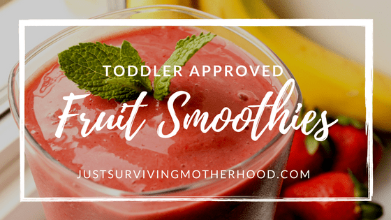 Toddler Approved Fruit Smoothies…