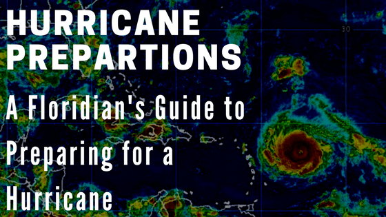 A Floridian's Guide to Hurricane Preparedness